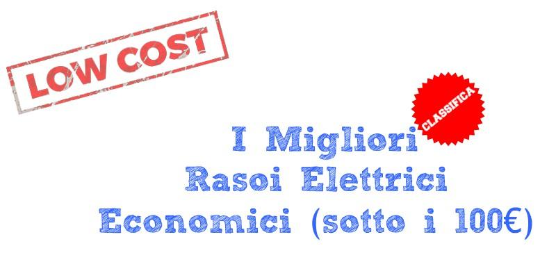rasoi elettrici a basso costo