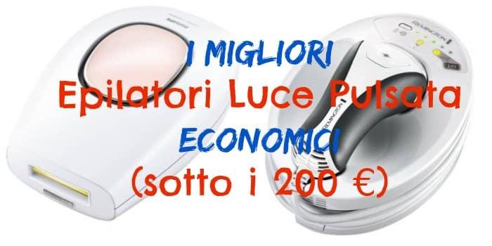 Migliori Epilatori Luce Pulsata Economici - sotto i 200€