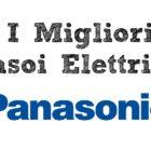 Il Miglior Rasoio Elettrico Panasonic per Barba
