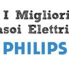 Il Miglior Rasoio Elettrico Philips per Uomo