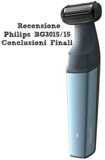 Recensione Philips BG3015 - Conclusioni Finali