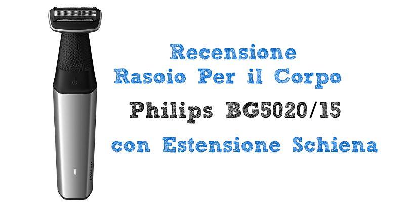 Recensione Philips BG5020 /15
