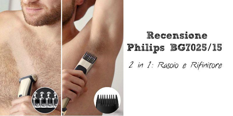 Recensione Philips BG7025 2 in 1 rasoio e rifinitore